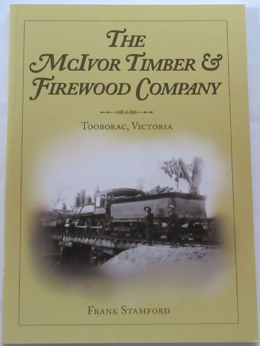 The McIvor Timber & Firewood Company, by Frank Stamford